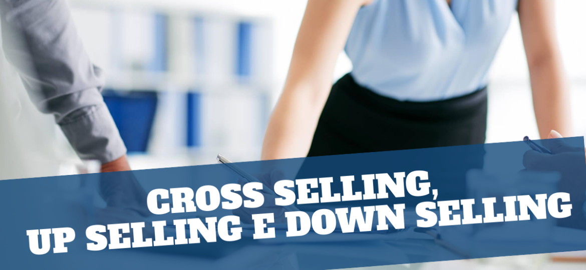 CrossSelling_UpSelling_DownSelling